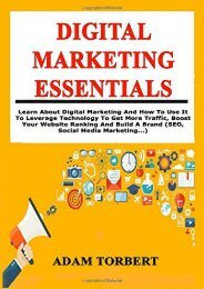 [+]The best book of the month Digital Marketing Essentials: Learn About Digital Marketing And How To Use It To Leverage Technology To Get More Traffic, Boost Your Website Ranking And Build A Brand (SEO, Social Media Marketing...)  [NEWS]