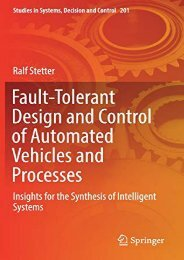 [+][PDF] TOP TREND Fault-Tolerant Design and Control of Automated Vehicles and Processes: Insights for the Synthesis of Intelligent Systems (Studies in Systems, Decision and Control)  [DOWNLOAD]