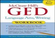 DOWNLOAD FREE  McGraw-Hill s GED Language Arts, Writing Workbook (Mcgraw-hill s Ged Workbook Series) (English Edition) [Free Ebook]