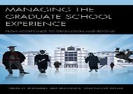 [EbooK Epub] Managing the Graduate School Experience: From Acceptance to Graduation and Beyond freedom Ebook