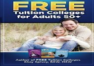 Ebook [Kindle]  FREE Tuition Colleges for Adults 50+ Update Ebook Read online Get ebook Epub Mobi