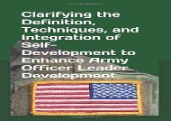 DOWNLOAD EBOOK  Clarifying the Definition, Techniques, and Integration of Self-Development to Enhance Army Officer Leader Development (ebook online)
