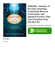 (EBOOK Anatomy of the Soul Surprising Connections Between Neuroscience and Spiritual Practices That Can Transform Your Life [R.A.R]