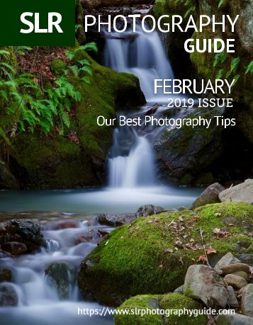 SLR Photography Guide - February Edition 2019