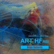 AQUARELL - PASTELL - Helga Matisovits - ART HFrei