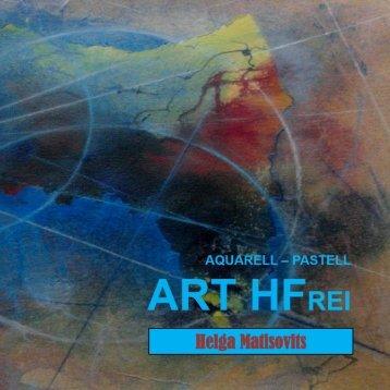 AQUARELL - PASTELL - ART HFrei