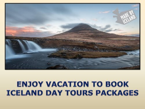 ENJOY VACATION TO BOOK ICELAND DAY TOURS PACKAGES-converted