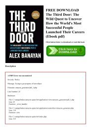 FREE DOWNLOAD The Third Door The Wild Quest to Uncover How the World's Most Successful People Launched Their Careers (Ebook pdf)