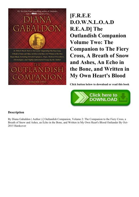 [F.R.E.E D.O.W.N.L.O.A.D R.E.A.D] The Outlandish Companion Volume Two The Companion to The Fiery Cross  A Breath of Snow and Ashes  An Echo in the Bone  and Written in My Own Heart's Blood (READ PDF EBOOK)