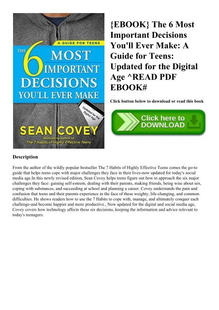 The 6 Most Important Decisions Youll Ever Make A Guide for Teens Updated for the Digital Age