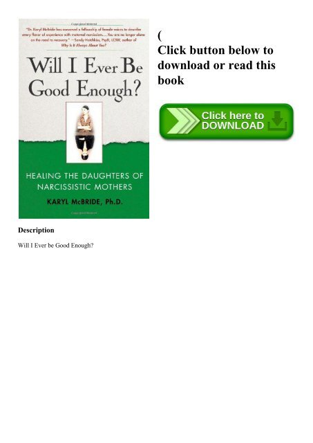 DOWNLOADPDF} Will I Ever Be Good Enough Healing the