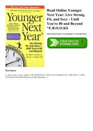 Read Online Younger Next Year Live Strong  Fit  and Sexy - Until You're 80 and Beyond E.B.O.O.K$