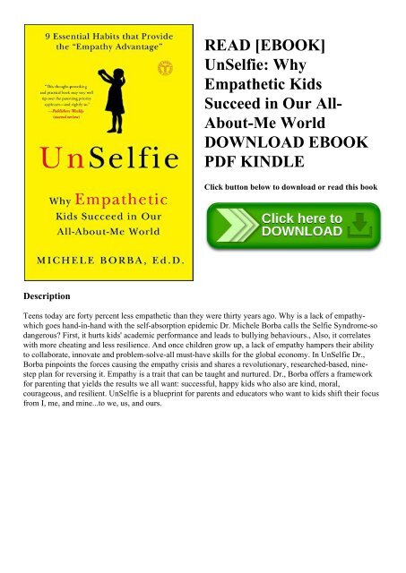UnSelfie Why Empathetic Kids Succeed in Our All-About-Me World by Michele...