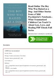 Read Online The Boy Who Was Raised as a Dog And Other Stories from a Child Psychiatrist's Notebook--What Traumatized Children Can Teach Us About Loss  Love  and Healing PDF Ebook Full Series