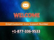 Email Customer Care Support Number 1877-503-0107 For USA
