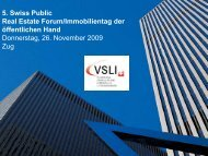 5. Swiss Public Real Estate Forum/Immobilientag der ... - VSLI