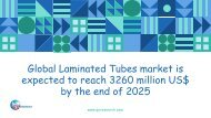 Global Laminated Tubes market is expected to reach 3260 million US$ by the end of 2025