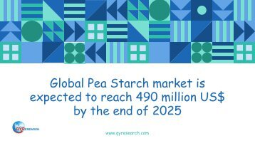 Global Pea Starch market is expected to reach 490 million US$ by the end of 2025
