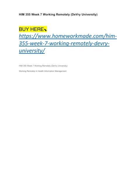 HIM 355 Week 7 Working Remotely (DeVry University)