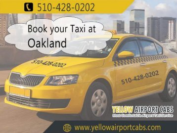 Oakland Taxi | Yellow Airport Cabs