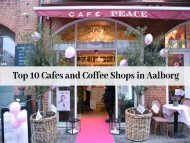 Top 10 Cafes and Coffee Shops in Aalborg