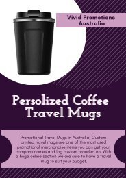 Advertise your Brand with Promotional Coffee Travel Mugs