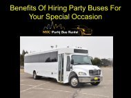 Benefits Of Hiring Party Buses For Your Special Occasion