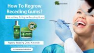 Natural Way To Regrow Receding Gums