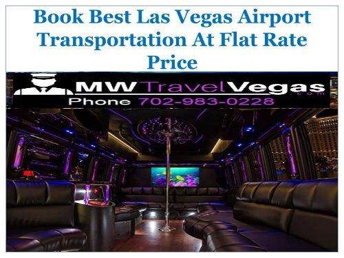 Book Best Las Vegas Airport Transportation At Flat Rate Price