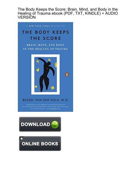 STILL) Download Body Keeps Score Healing Trauma ebook eBook PDF