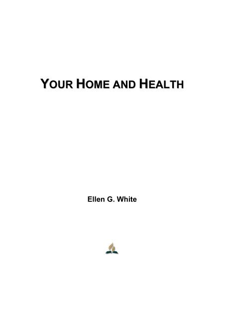 Your Home and Health - Ellen G. White