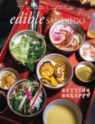 Edible San Diego Issue 52 Spring 2019