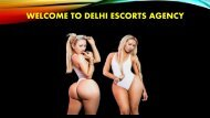 Most Preferable Delhi Escorts service