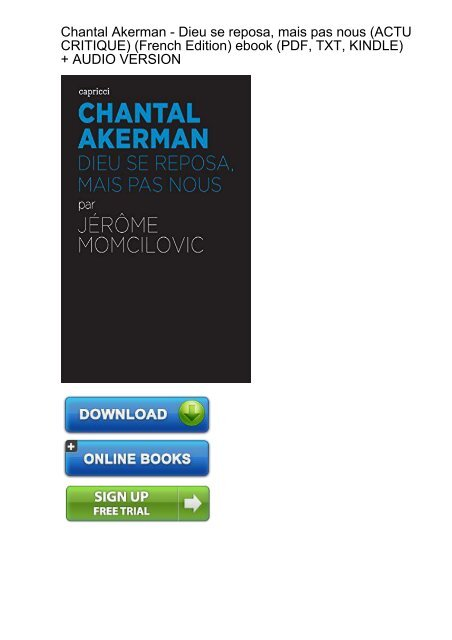MOTIVATED) Chantal Akerman reposa CRITIQUE French ebook eBook PDF