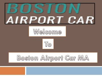 Affordable Boston airport car reservation