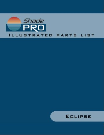 Eclipse Patio Awning Illustrated Parts List - ShadePro