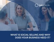 What Is Social Selling and Why Does Your Business Need It