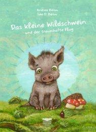 Das kleine Wildschwein und der traumhafte Flug - Leseprobe