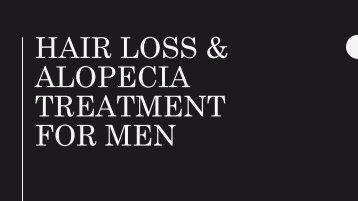 Hair Loss & Alopecia Treatment For Men