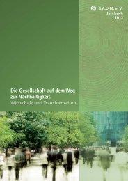 B.A.U.M.-Jahrbuch 2012: Wirtschaft und Transformation. Die Gesellschaft auf dem Weg zur Nachhaltigkeit