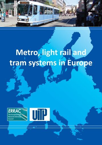 Metro, light rail and tram systems in Europe - UITP