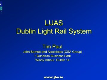 LUAS Dublin Light Rail System