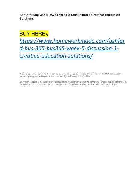 Ashford BUS 365 BUS365 Week 5 Discussion 1 Creative Education Solutions