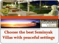 Choose the best Seminyak Villas with peaceful settings