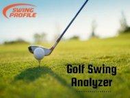 Golf Swing Analyzer - Best golf swing and game analyzer