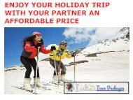 ENJOY YOUR HOLIDAY TRIP WITH YOUR PARTNER AN AFFORDABLE PRICE