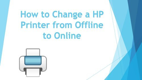 Change a HP Printer from Offline to Online