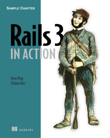 Rails 3 in Action - Manning Publications