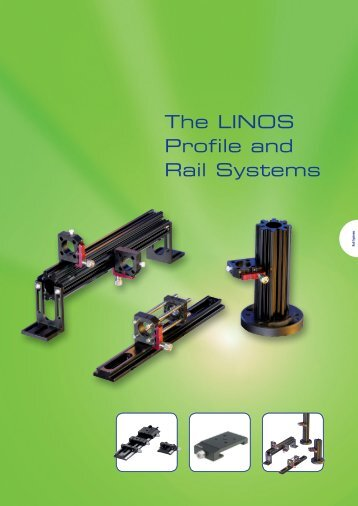 The LINOS Profile and Rail Systems - Qioptiq Q-Shop