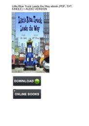 (SELF-SUFFICIENT) Download Little Blue Truck Leads Way ebook eBook Mobi